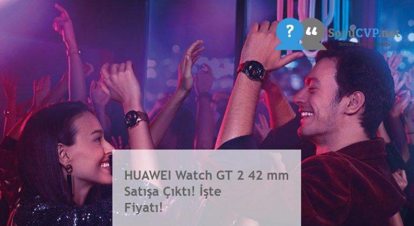HUAWEI Watch GT 2 42 mm Satışa Çıktı! İşte Fiyatı!