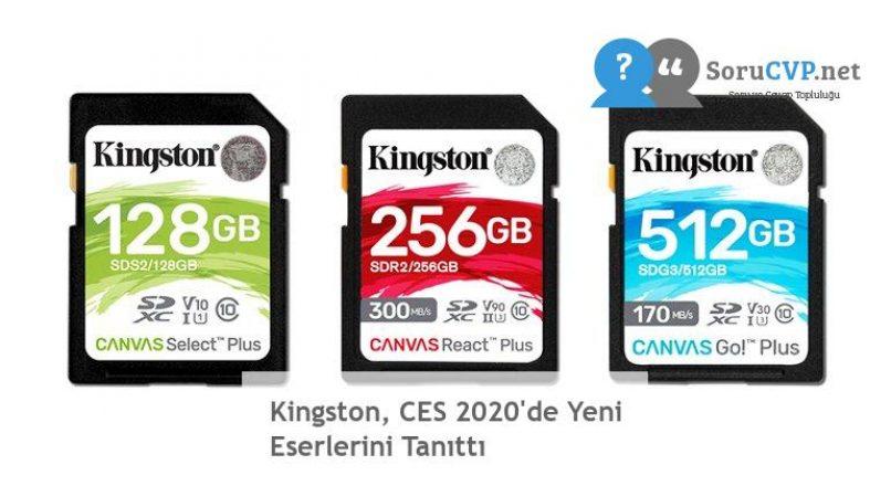 Kingston, CES 2020'de Yeni Eserlerini Tanıttı