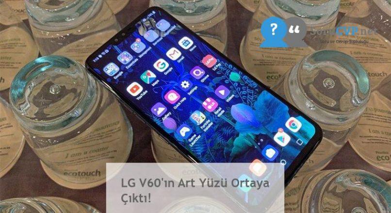 LG V60'ın Art Yüzü Ortaya Çıktı!