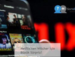 Netflix'ten Witcher İçin Büyük Sürpriz!