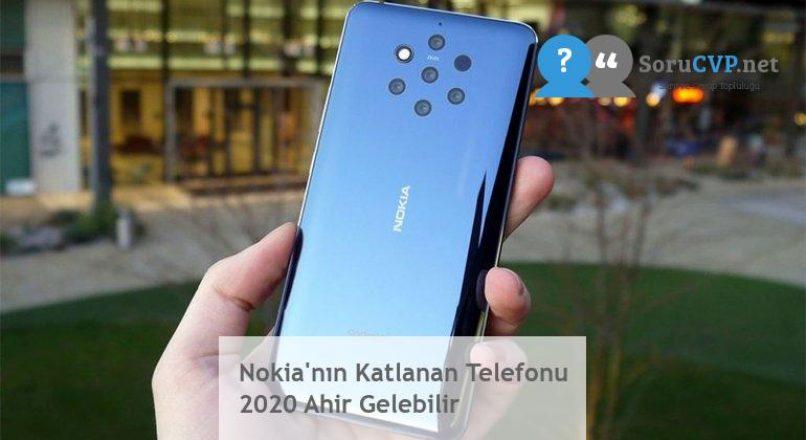 Nokia'nın Katlanan Telefonu 2020 Ahir Gelebilir