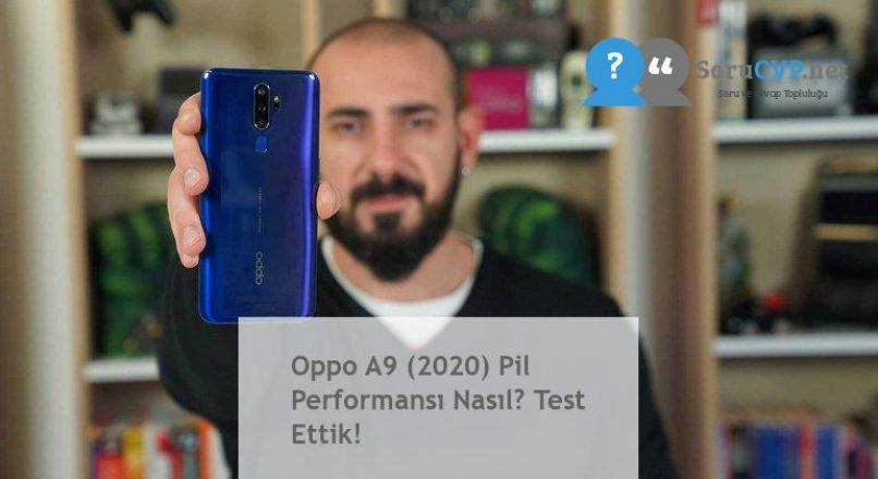 Oppo A9 (2020) Pil Performansı Nasıl? Test Ettik!