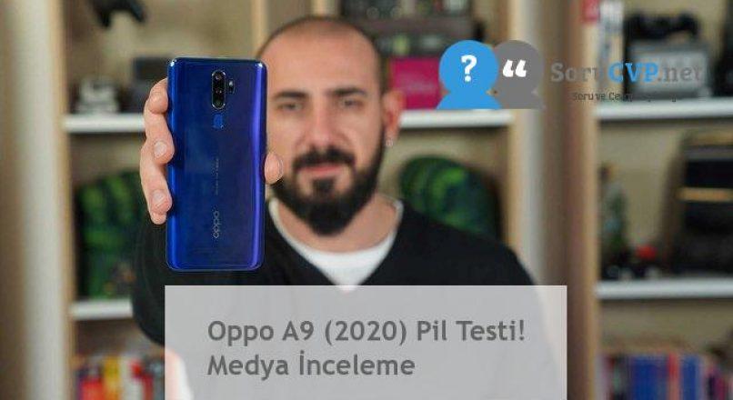 Oppo A9 (2020) Pil Testi! Medya İnceleme