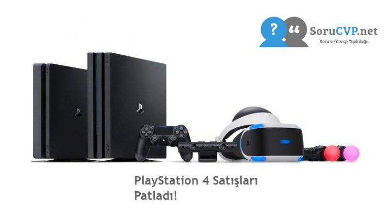 PlayStation 4 Satışları Patladı!