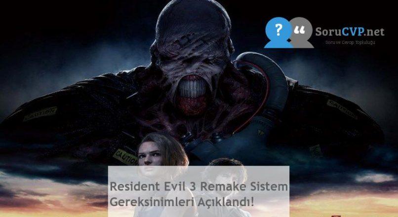 Resident Evil 3 Remake Sistem Gereksinimleri Açıklandı!