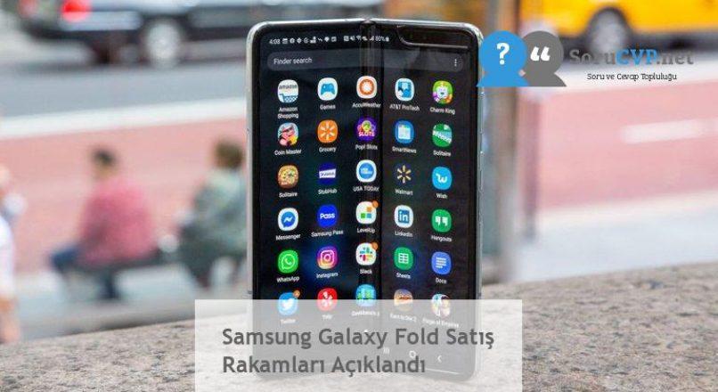 Samsung Galaxy Fold Satış Rakamları Açıklandı