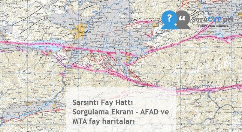 Sarsıntı Fay Hattı Sorgulama Ekranı – AFAD ve MTA fay haritaları