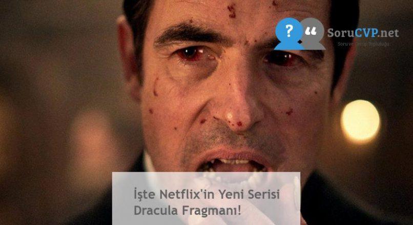 İşte Netflix'in Yeni Serisi Dracula Fragmanı!