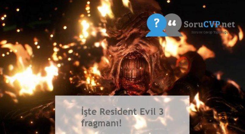 İşte Resident Evil 3 fragmanı!