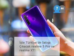 İşte Türkiye'de Satışa Çıkacak realme 5 Pro ve realme XT!