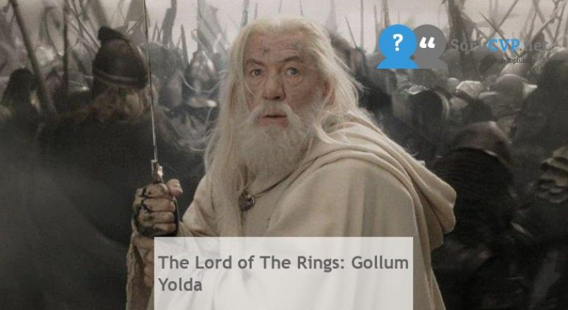 The Lord of The Rings: Gollum Yolda