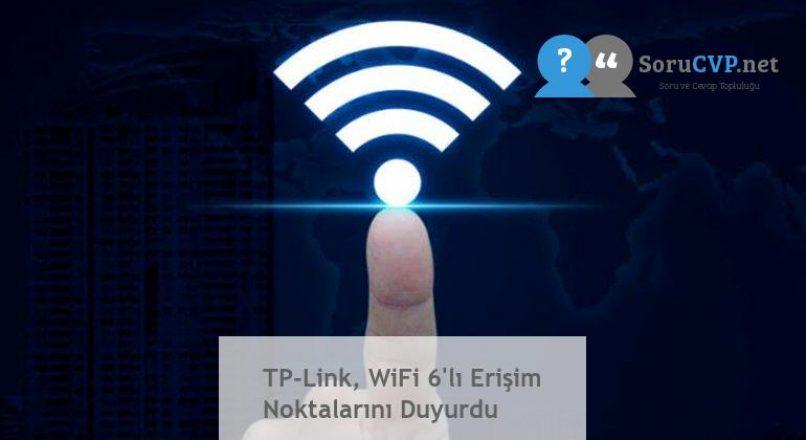TP-Link, WiFi 6'lı Erişim Noktalarını Duyurdu