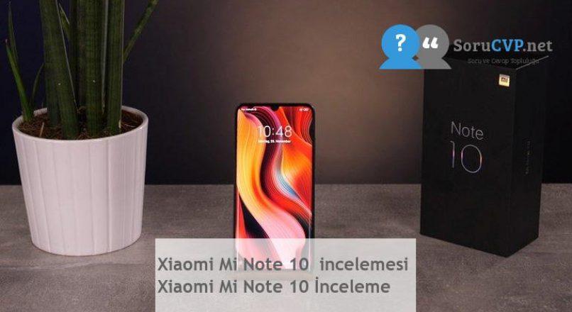 Xiaomi Mi Note 10  incelemesi  Xiaomi Mi Note 10 İnceleme