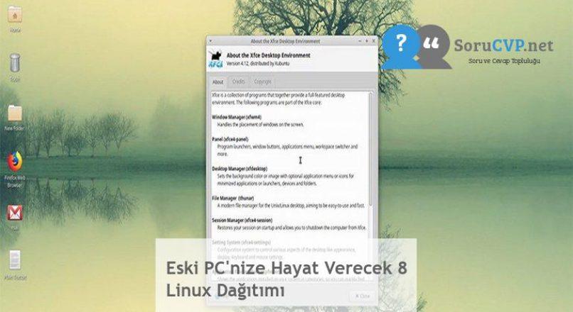 Eski PC'nize Hayat Verecek 8 Linux Dağıtımı