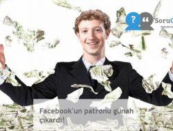 Facebook'un patronu günah çıkardı!