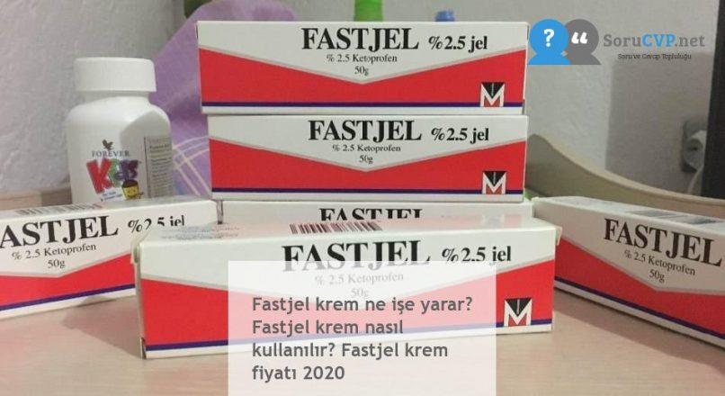 Fastjel krem ne işe yarar? Fastjel krem nasıl kullanılır? Fastjel krem fiyatı 2020