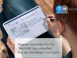 Huawei MatePad Pro 5G Tanıtıldı! İşte MatePad Pro 5G Özellikleri ve Fiyatı