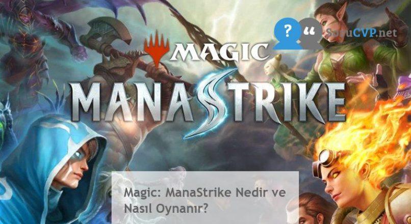 Magic: ManaStrike Nedir ve Nasıl Oynanır?