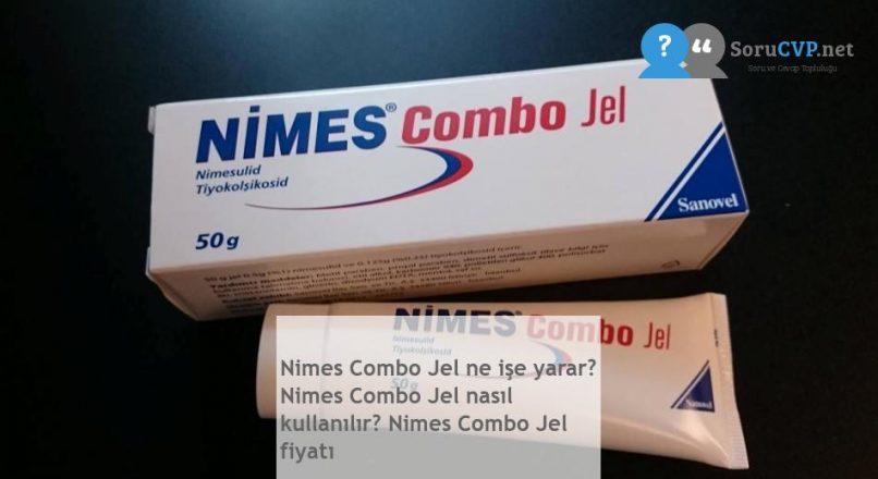 Nimes Combo Jel: Ne işe yarar? Fiyatı 2020
