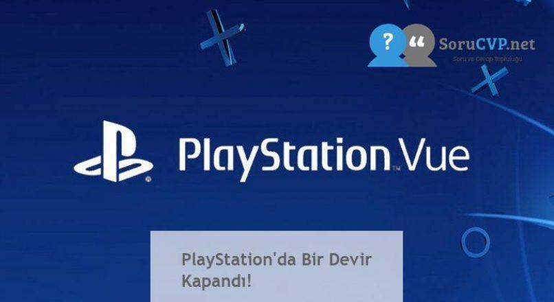 PlayStation'da Bir Devir Kapandı!