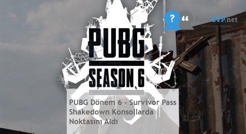 PUBG Dönem 6 – Survivor Pass Shakedown Konsollarda Noktasını Aldı