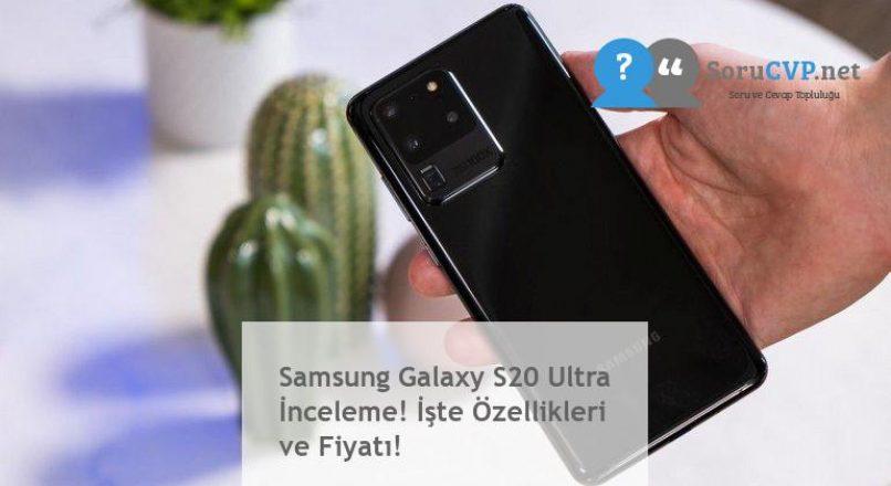 Samsung Galaxy S20 Ultra İnceleme! İşte Özellikleri ve Fiyatı!