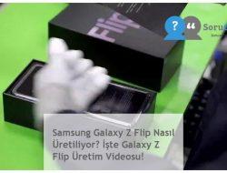 Samsung Galaxy Z Flip Nasıl Üretiliyor? İşte Galaxy Z Flip Üretim Videosu!
