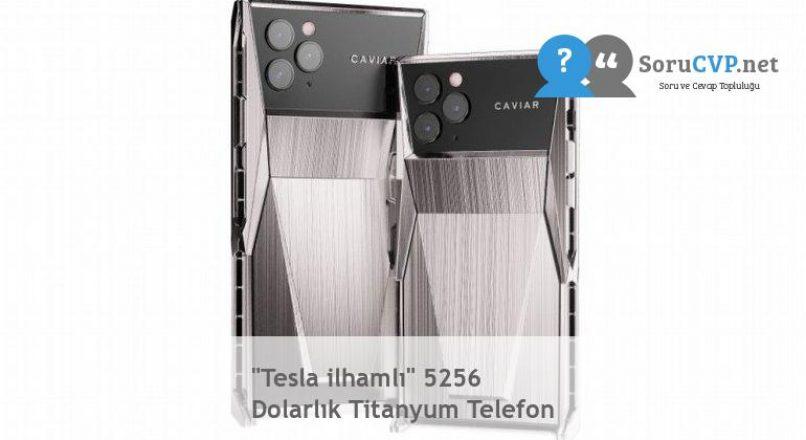 """""""Tesla ilhamlı"""" 5256 Dolarlık Titanyum Telefon"""