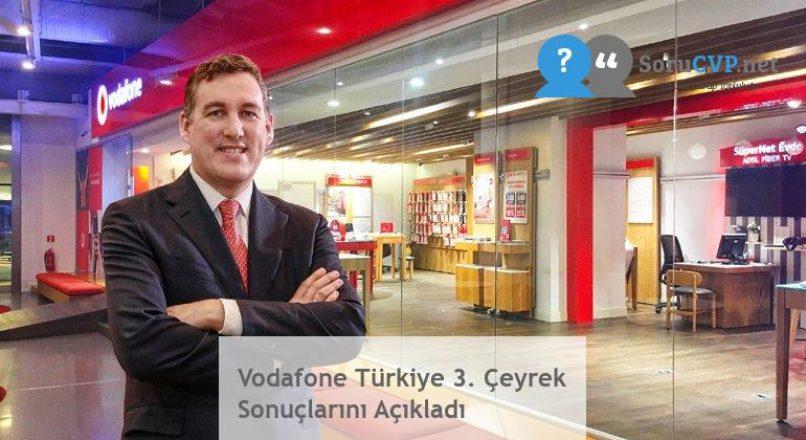 Vodafone Türkiye 3. Çeyrek Sonuçlarını Açıkladı