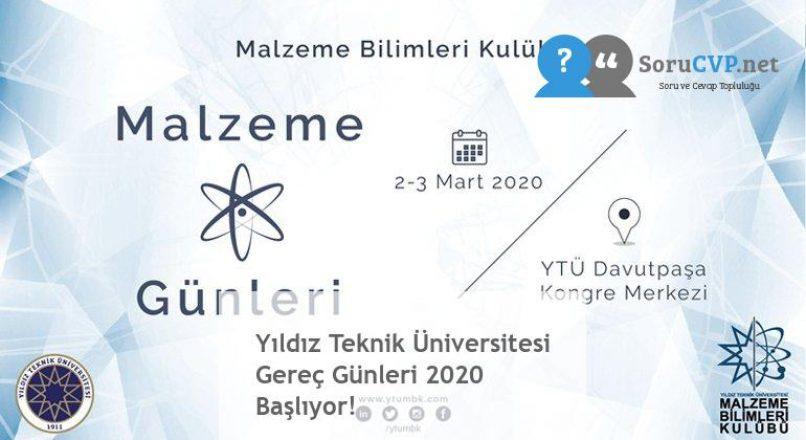 Yıldız Teknik Üniversitesi Gereç Günleri 2020 Başlıyor!