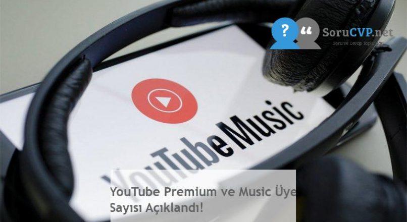 YouTube Premium ve Music Üye Sayısı Açıklandı!
