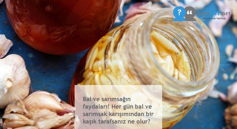 Bal ve sarımsağın faydaları! Her gün bal ve sarımsak karışımından bir kaşık tarafsanız ne olur?