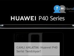 CANLI ANLATIM: Huawei P40 Serisi Tanıtılıyor!