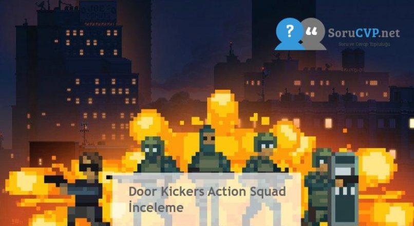 Door Kickers Action Squad İnceleme