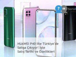 HUAWEI P40 lite Türkiye'de Satışa Çıkıyor! İşte Satış Tarihi ve Özellikleri