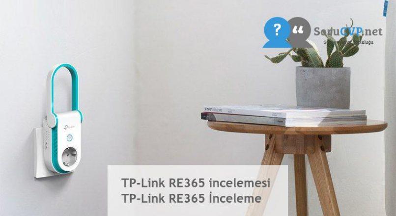 TP-Link RE365 incelemesi  TP-Link RE365 İnceleme