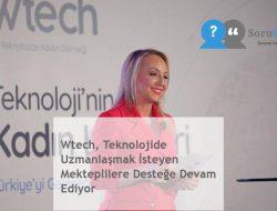 Wtech, Teknolojide Uzmanlaşmak İsteyen Mekteplilere Desteğe Devam Ediyor
