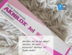 Aknilox Jel ne işe yarar? Aknilox Jel nasıl kullanılır? Aknilox Jel fiyatı nedir?