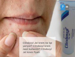 Clindoxyl Jel : Ne işe yarıyor? Krem nasıl kullanılır? Jel krem fiyatı 2020