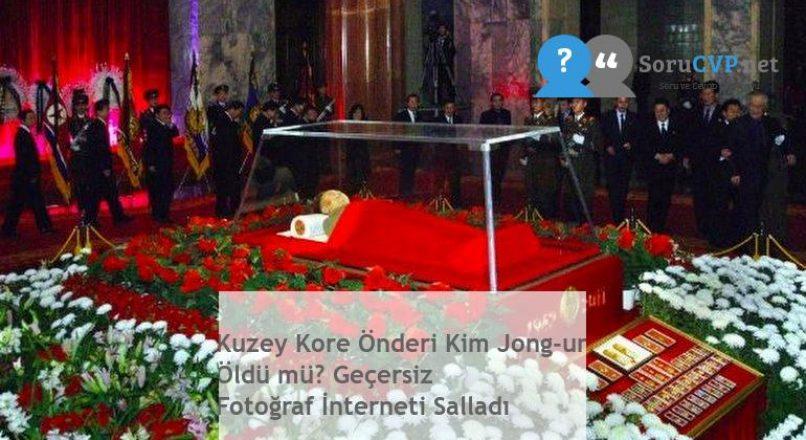 Kuzey Kore Önderi Kim Jong-un Öldü mü? Geçersiz Fotoğraf İnterneti Salladı