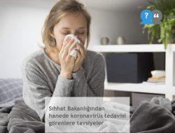 Sıhhat Bakanlığından hanede koronavirüs tedavisi görenlere tavsiyeler