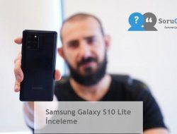 Samsung Galaxy S10 Lite İnceleme
