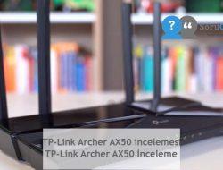 TP-Link Archer AX50 incelemesi  TP-Link Archer AX50 İnceleme