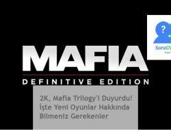 2K, Mafia Trilogy'i Duyurdu! İşte Yeni Oyunlar Hakkında Bilmeniz Gerekenler