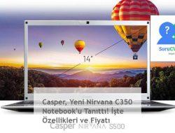 Casper, Yeni Nirvana C350 Notebook'u Tanıttı! İşte Özellikleri ve Fiyatı