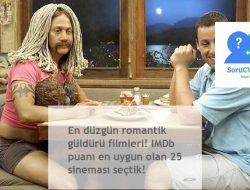 En düzgün romantik güldürü filmleri! IMDb puanı en uygun olan 25 sineması seçtik!
