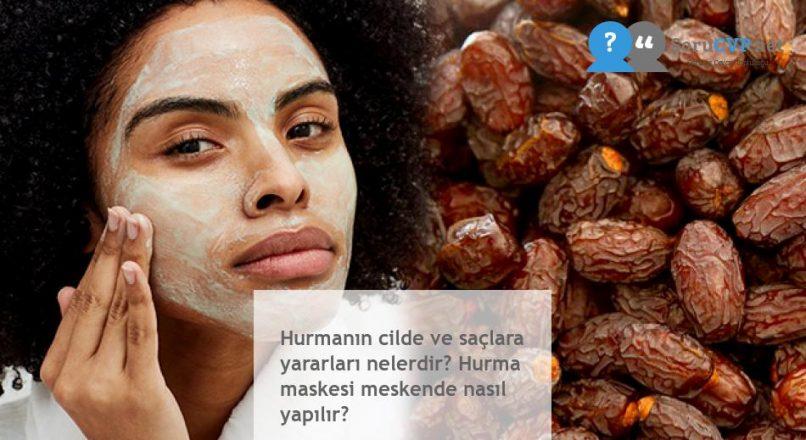 Hurmanın cilde ve saçlara yararları nelerdir? Hurma maskesi meskende nasıl yapılır?