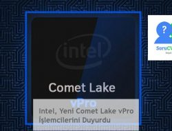 Intel, Yeni Comet Lake vPro İşlemcilerini Duyurdu