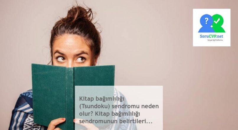 Kitap bağımlılığı (Tsundoku) sendromu neden olur? Kitap bağımlılığı sendromunun belirtileri…