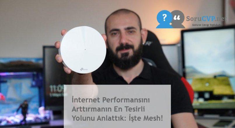 İnternet Performansını Arttırmanın En Tesirli Yolunu Anlattık: İşte Mesh!